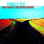 Tangle Eye Alan Lomax's Southern Journey Remixed