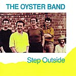 The Oyster Band Step Outside