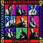 The Sundogs Howlin'