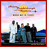 Anson Funderburgh & The Rockets Which Way Is Texas