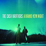 The Cash Brothers A Brand New Night