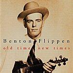 Benton Flippen Old Time, New Times