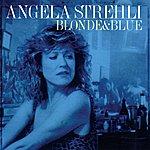 Angela Strehli Blonde & Blue
