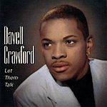 Davell Crawford Let Them Talk