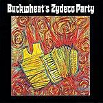 Buckwheat Zydeco Buckwheat's Zydeco Party