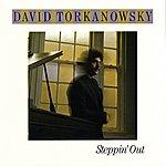 David Torkanowsky Steppin' Out