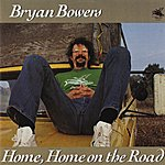 Bryan Bowers Home Home On The Road