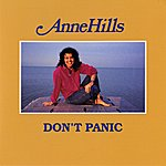 Anne Hills Don't Panic