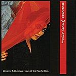 Brenda Wong Aoki Dreams & Illusions -- Tales Of The Pacific Rim