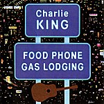 Charlie King Food Phone Gas Lodging