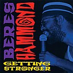 Beres Hammond Getting Stronger