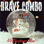 Brave Combo It's Christmas, Man!