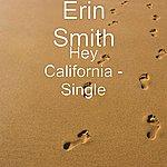 Erin Smith Band Hey California - Single