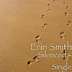 Erin Smith Band Silenced - Single