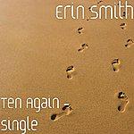 Erin Smith Band Ten Again - Single