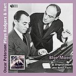 Oscar Peterson Blue Moon - Oscar Peterson Plays Rodgers & Hart (Original Album Mit Bonus Tracks)