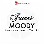 James Moody Moods From Moody, Vol.1 (Think Positive)