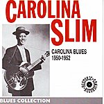 Carolina Slim Carolina Blues