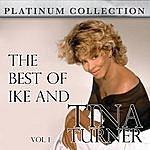 Ike & Tina Turner The Best Of Ike And Tina Turner Vol. 1