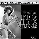 Ike & Tina Turner The Best Of Ike And Tina Turner Vol. 2