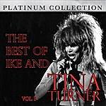 Ike & Tina Turner The Best Of Ike And Tina Turner Vol. 3