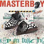 Masterboy Keep On Dancing