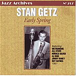 Stan Getz Early Spring