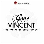 Gene Vincent The Fantastic Gene Vincent