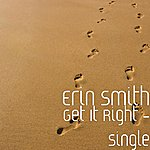 Erin Smith Band Get It Right - Single