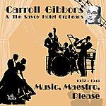 Carroll Gibbons Music, Maestro, Please