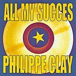 Philippe Clay All My Succes