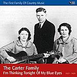 The Carter Family I'm Thinking Tonight Of My Blue Eyes