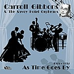 Carroll Gibbons As Time Goes By