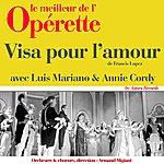 Armand Migiani Visa Pour L'amour (Le Meilleur De L'opérette)