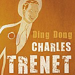 Charles Trenet Ding Dong!