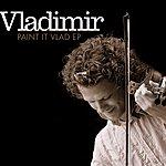 Vladimir Quartet Paint It Vlad Ep