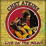 Chet Atkins Live On The Road