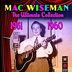 Mac Wiseman The Ultimate Collection (1951-1960)