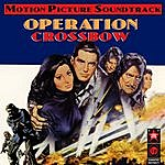 Ron Goodwin & His Orchestra Operation Crossbow (Music From The Original 1965 Motion Picture Soundtrack)