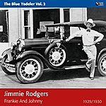 Jimmie Rodgers Frankie And Johnny