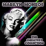 Marilyn Monroe The Greatest Collection