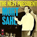 Mort Sahl The Next President