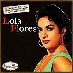 Lola Flores Canciones Con Historia: Lola Flores