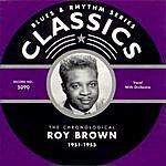 Roy Brown 1951-1953