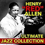 Henry 'Red' Allen The Ultimate Jazz Collection