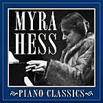 Myra Hess Piano Classics