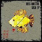 Bassi Maestro Sushi Ep
