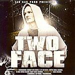 Two Face Peu Importe Le Blaze