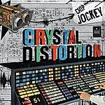 Crystal Distortion Chip Jockey 11