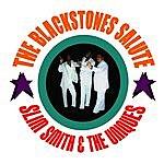 The Blackstones The Blackstones Salute Slim Smith & The Uniques